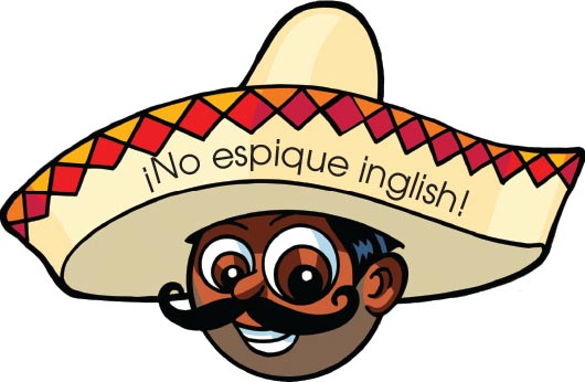 ¡No espique inglish!