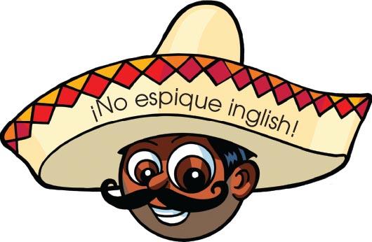 ¡No espique inglish!