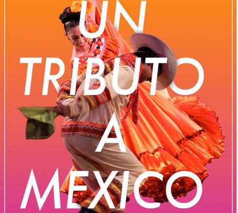Un Tributo a México con la Compañía de Danza Folclórica «Grandeza Mexicana»