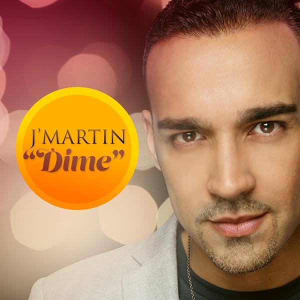 """J'Martin estrena """"Dime"""" en Estados Unidos y Puerto Rico"""