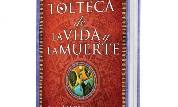 «El arte tolteca de la vida y la muerte», libro de Miguel Ruiz