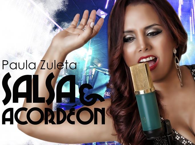 """""""Salsa y Acordeón"""" lo nuevo de Paula Zuleta"""