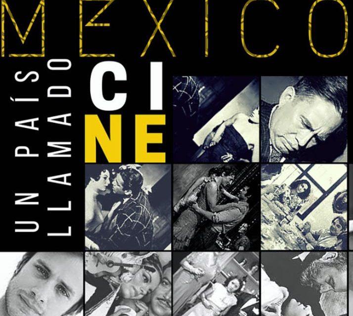 México, un país llamado cine