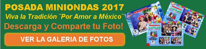 """Posada Miniondas, Viva la Tradición """"Por Amor a México"""""""