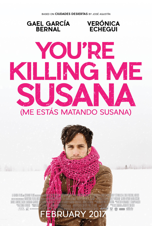 YOU'RE KILLING ME SUSANA LLEGA A LA PANTALLA GRANDE EN FEB 17