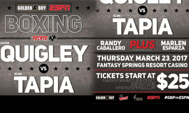 "JASON ""EL ANIMAL"" QUIGLEY VS GLEN""JERSEY BOY"" TAPIA March 23"