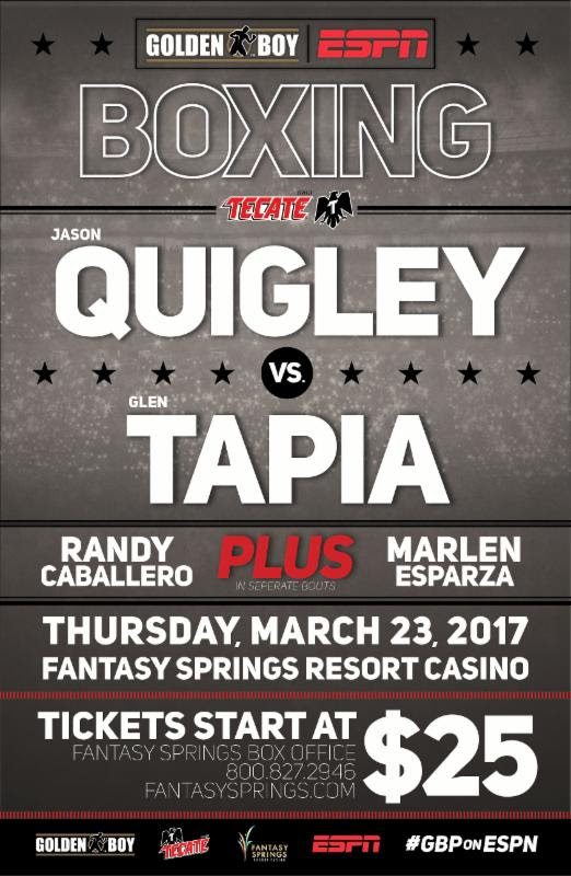 "JASON ""EL ANIMAL"" QUIGLEY VS GLEN""JERSEY BOY"" TAPIA March 23"