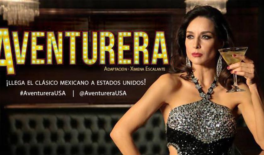 """Aventurera"""" una de las obras teatrales más populares de México llegará a los Estados Unidos para convertirse en una clásica del espectáculo internacional, esta tarde se anunciaran las fechas oficiales."""