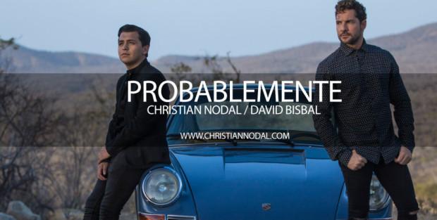 "CHRISTIAN NODAL Presenta su nuevo tema  ""PROBABLEMENTE""  FT. DAVID BISBAL"