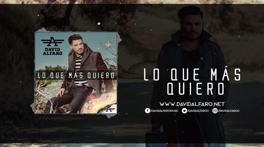 La nueva revelación latina, David Alfaro estrena el video musical de su sensual tema «Lo que más quiero»
