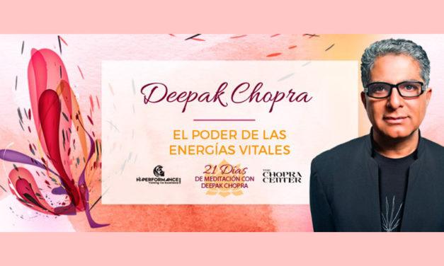 El Poder de las Energías Vitales – Deepak Chopra