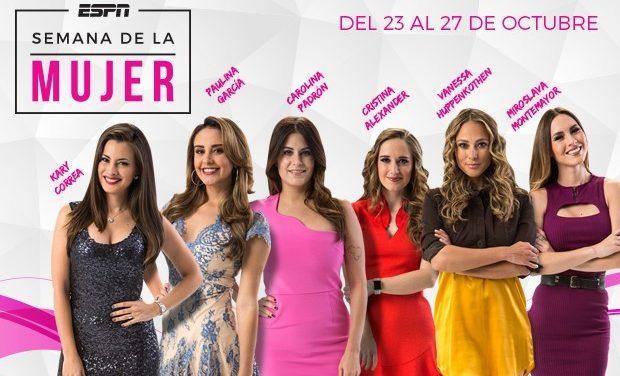 Semana de la Mujer por ESPN Deportes del lunes 23 al viernes 27 de octubre