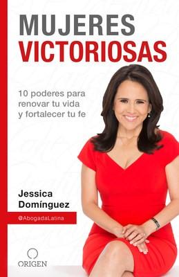 Jessica Domínguez, renombrada conferencista y abogada de inmigración, publica su primer libro «Mujeres victoriosas»