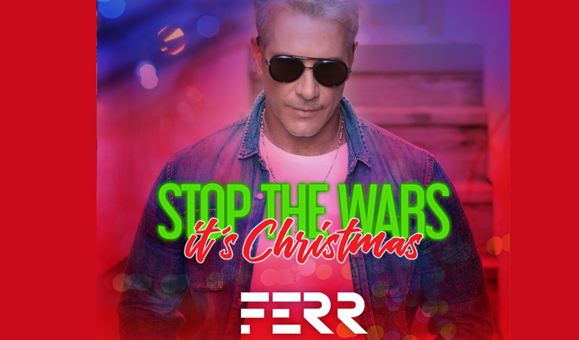 """Fernando """"FERR"""" Carrillo lanza una nueva canción, """"Stop The Wars, It's Christmas"""""""