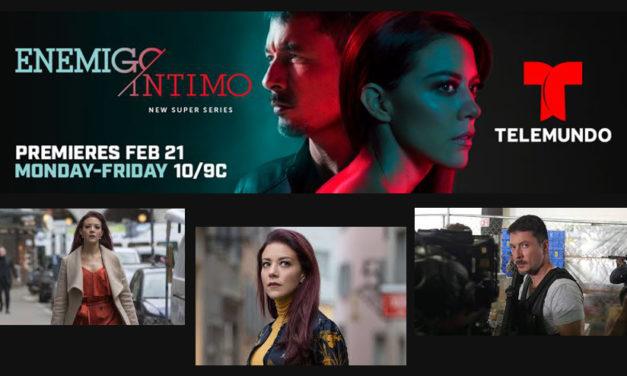 Telemundo presentó un adelanto de su nueva serie Súper ™ Enemigo Íntimo, programado para la Premiere, el Miércoles 21 de Febrero a las 10pm/9c