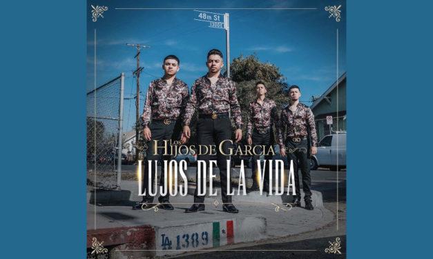 """Los Hijos de García lanzan su primer material discografico """"Lujos de la Vida"""""""