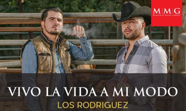 """Los Rodríguez, lanzan su nuevo corte»Vivo La Vida A Mi Modo"""""""