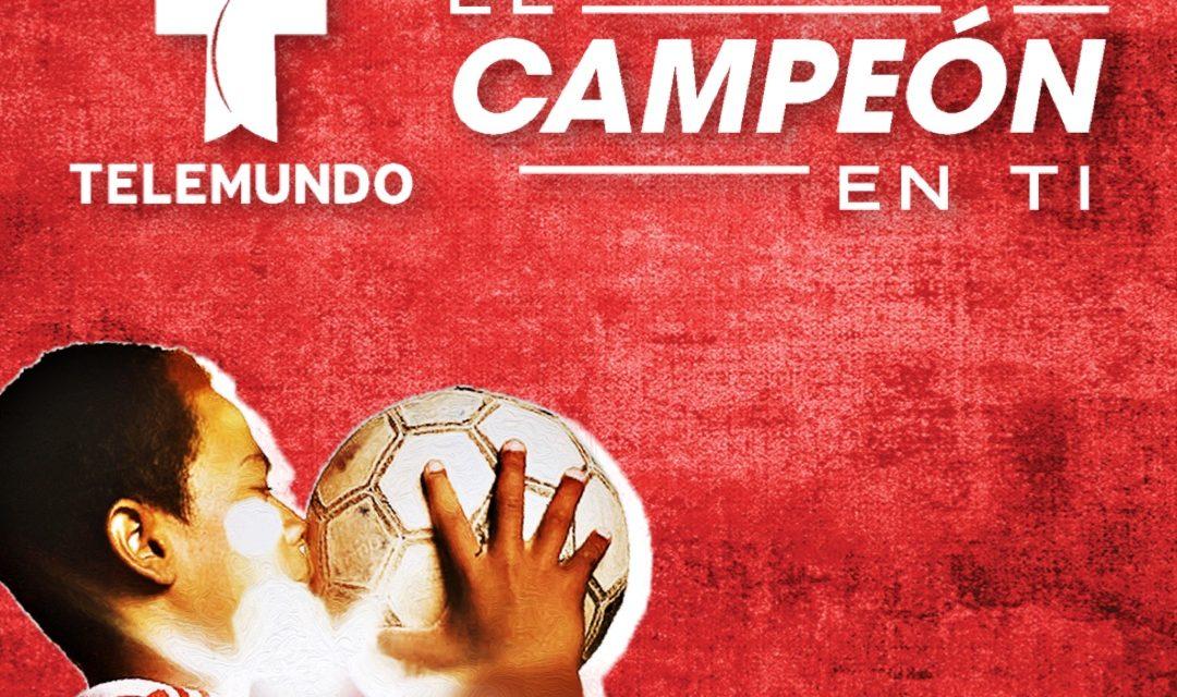 Telemundo lanza la campaña «El Campeón en Ti» para empoderar a los jóvenes latinos por medio del deporte