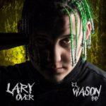 """Lary Over debuta top 20 en Billboard y acumula más de 20 millones de streams con """"El Wason BB"""""""