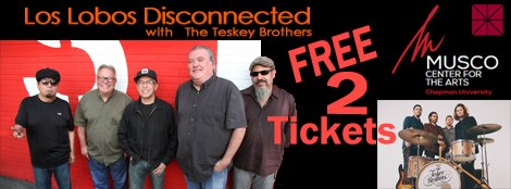 Los Lobos Disconnected – Sorteo de 2 Tickets!