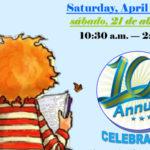 Santa Ana Public Library *Celebrates Children's Day/Book Day * Celebra Día De Los Niños/Día De Los Libros*