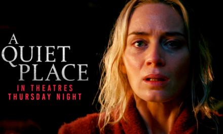 El Trailer final de 'A Quiet Place' ya está disponible!