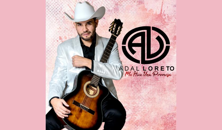 Adal Loreto lanza nuevo álbum de estudio «Me hice una promesa»
