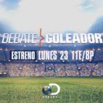 """El conocimiento sobre fútbol se pone a prueba en """"DEBATE GOLEADOR"""""""