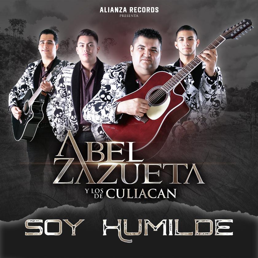 «Soy Humilde» el primer álbum de Abel Zazueta