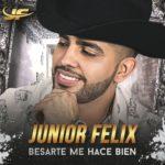 """Junior Felix lanza su nuevo sencillo """"Besarte Me Hace Bien"""""""