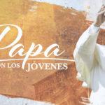"""El Papa Francisco se une a """"El Papa con lo Jóvenes Latinos"""", un especial exclusivo presentado por Telemundo Noticias el 20 de Mayo a las 5pm/4c"""