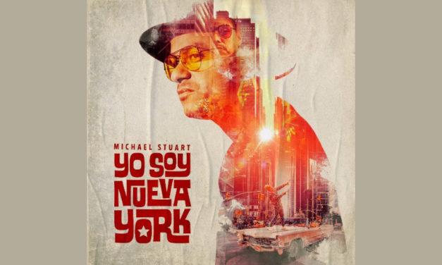 """Michael Stuart regresa con su nuevo sencillo """"Yo Soy Nueva York"""""""