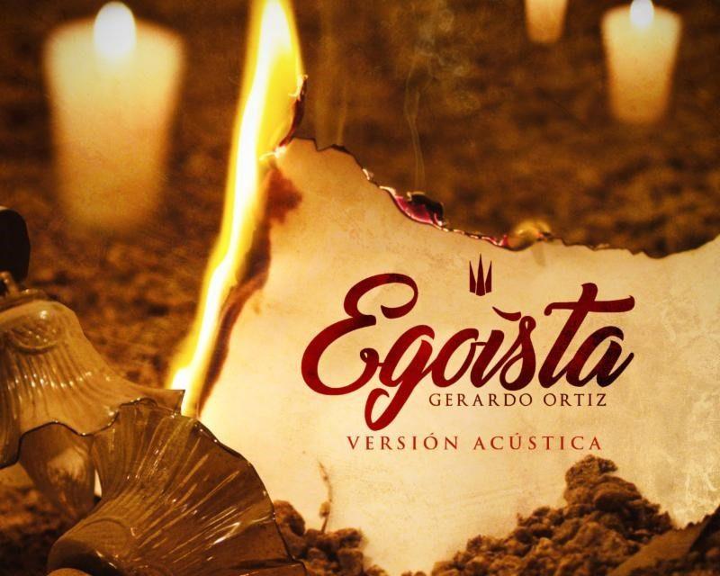 Gerardo Ortiz Lanza Versión Acústica de su Éxito «Egoista»