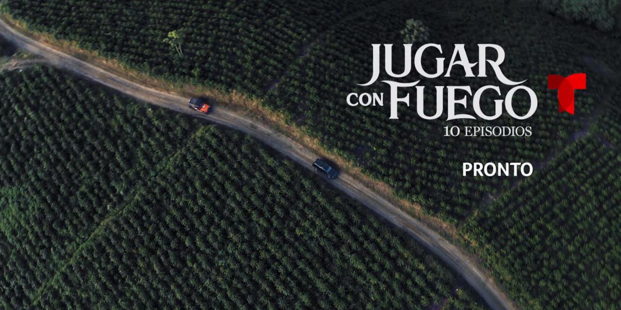 Telemundo presenta el elenco de la nueva serie «Jugar con Fuego» a estrenarse en 2019
