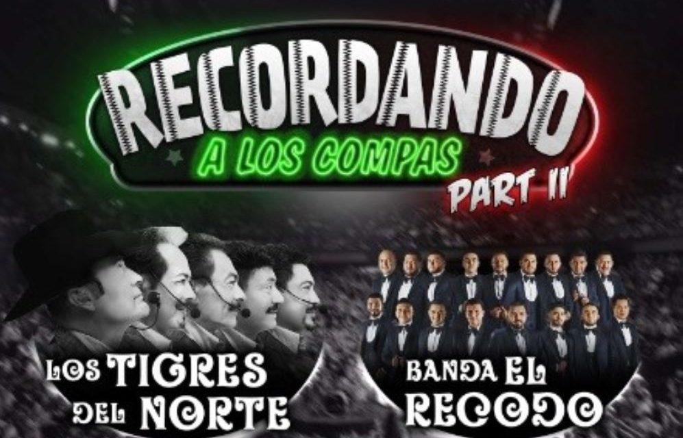 Recordando A Los Compas Part II regresa el sábado 6 de abril al Honda Center de Anaheim, CA