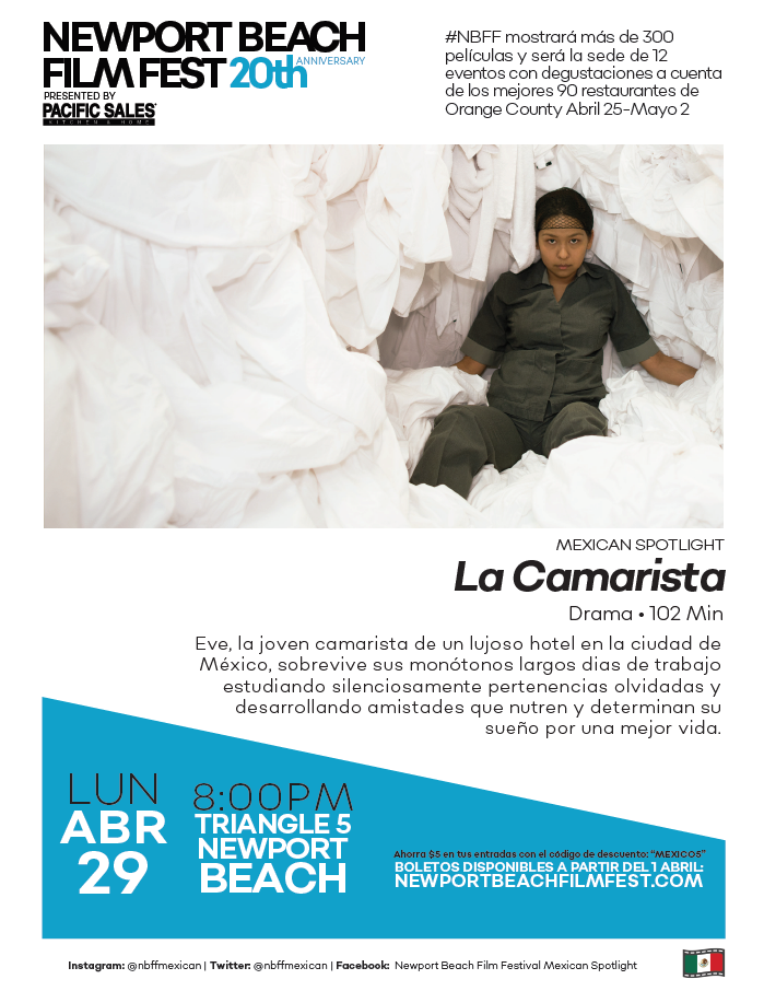 Newport Beach Film Fest 20th Mexican Spotlight 'La Camarista'