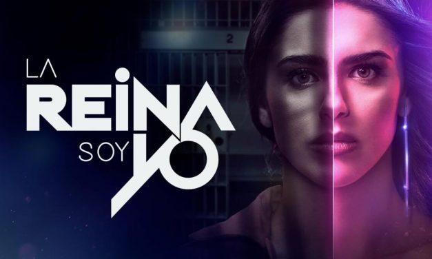 """Estreno Mundial de """"La Reina Soy Yo"""", una Historia de Amor, Venganza y Música Urbana"""