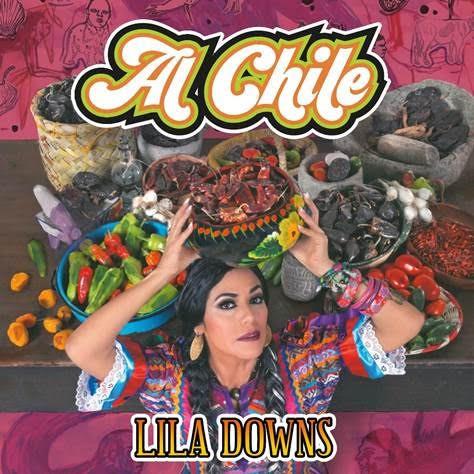 Lila Downs presenta su nueva producción discográfica «Al Chile»