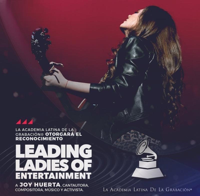 La Academia Latina de la Grabación® otorga a Joy Huerta el reconocimiento Leading Ladies Of Entertainment