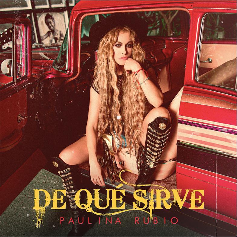 Paulina Rubio cierra el año con broche de oro con su nuevo sencillo «De Que Sirve»