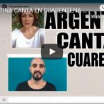 Argentina canta en cuarentena – «Como la Cigarra»
