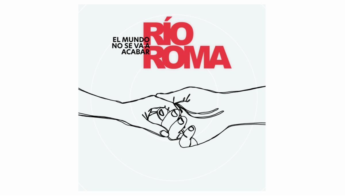 RÍO ROMA Compartió el tema inédito «El mundo no se va a acabar»