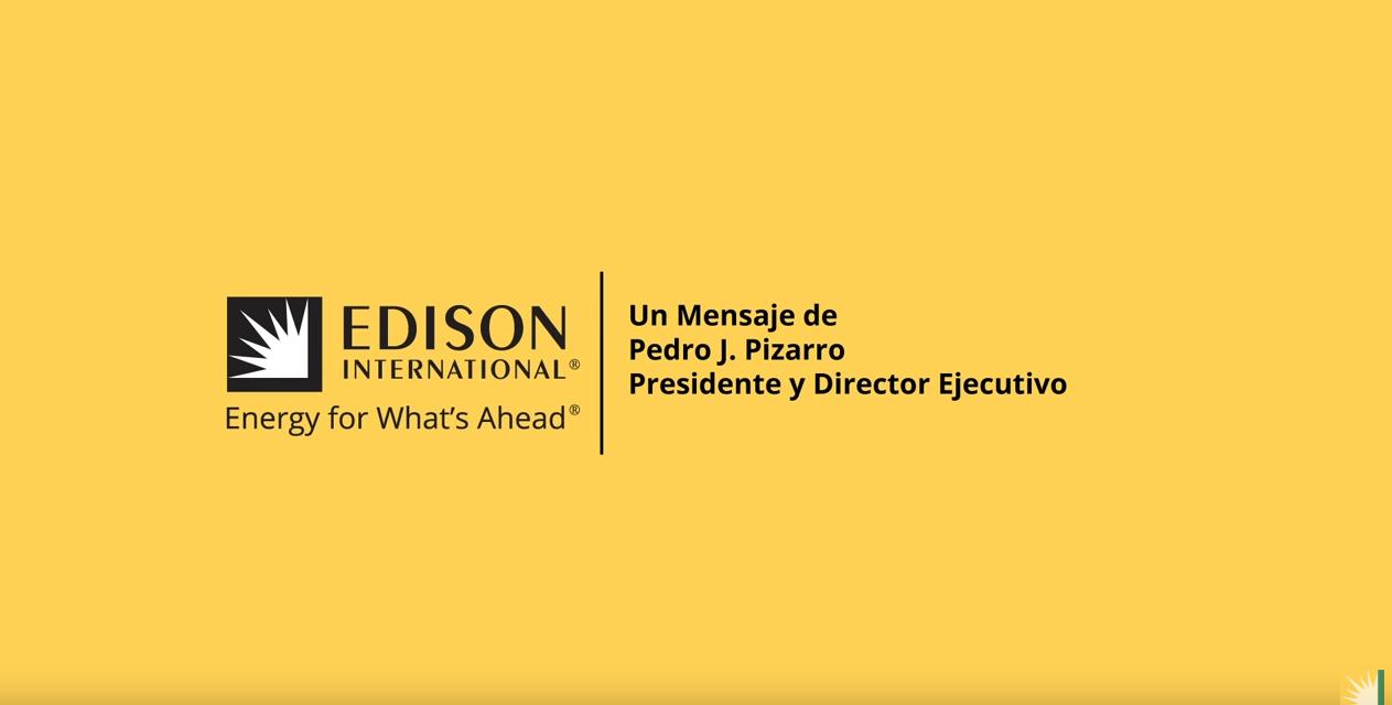 Recursos para ayudarlo durante COVID-19 – Un Mensaje de Pedro J. Pizarro – EDISON