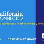 El Gobernador Newsom Lanza California Connected- El Programa Estatal de Rastreo de Contactos de y Campaña de Concientización
