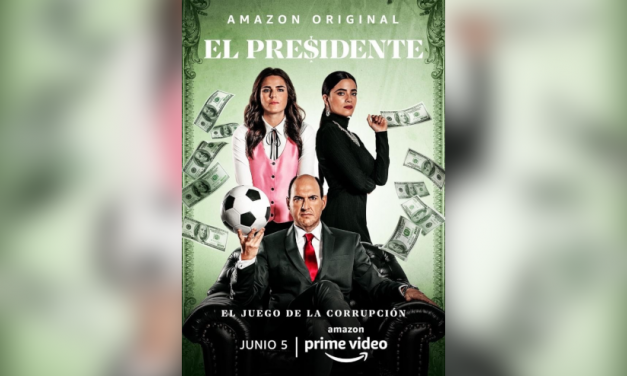 El Presidente estrena este 5 de junio en Prime Video