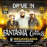 """El Fantasma y Los Dos Carnales Anuncian Concierto  """"Drive In"""""""
