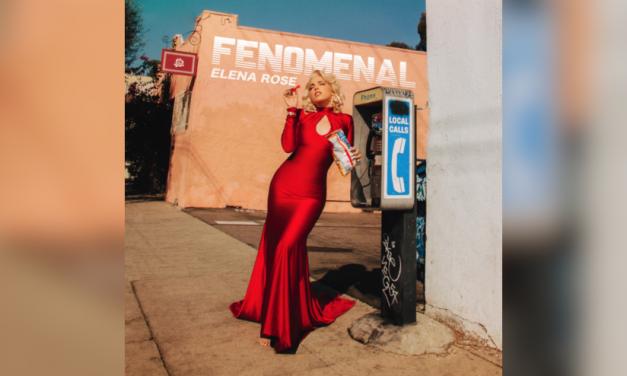 Elena Rose, la latina en ascenso lanza su nuevo y empoderable sencillo «Fenomenal»
