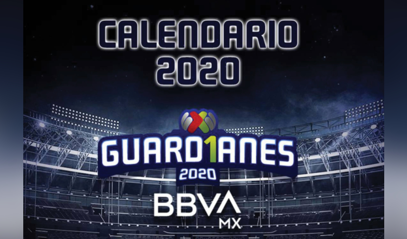Liga Mx da a conocer el calendario del Torneo «Guard1anes 2020»
