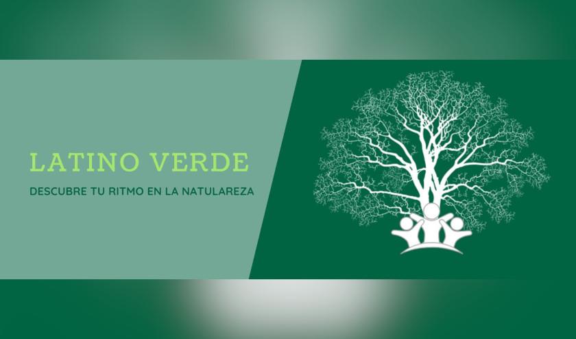Latino Verde – Amplificando las Voces de los Conservacionistas Latinos