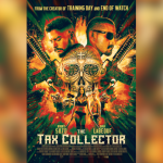Conoce al Elenco de THE TAX COLLECTOR